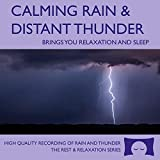Calming Rain and Distant Thunder - Thunderstorm