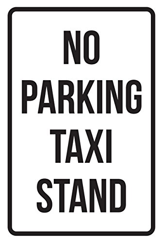 (iCandy Products Inc No Parking Taxi Stand Business Safety Traffic Signs Black - 12x18 -)