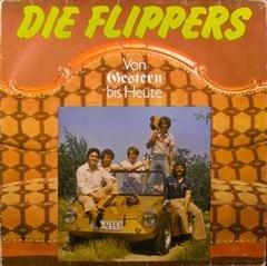 Die Flippers - Die Flippers - Von Gestern Bis Heute - Bellaphon - 220.01.005 - Zortam Music