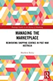 Managing the Marketplace: Reinventing Shopping