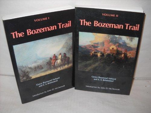 The Bozeman Trail: Volume 2 by Grace Raymond Hebard - Bozeman Mall
