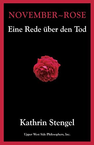 November-Rose: Eine Rede über den Tod