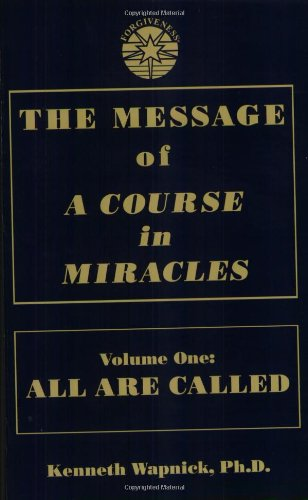 Used, The Message of 'A Course in Miracles': All Are Called, for sale  Delivered anywhere in USA