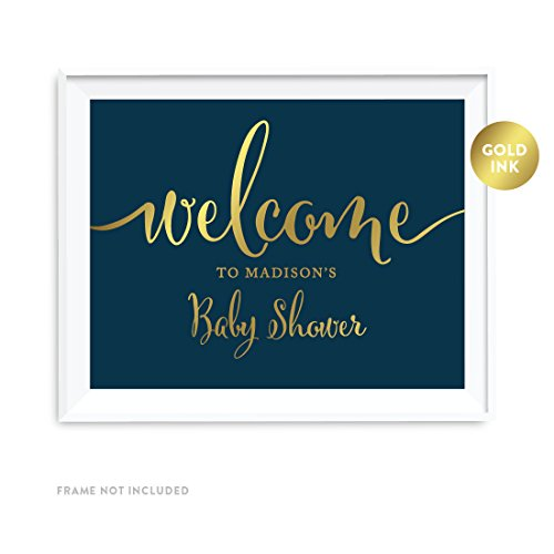 Andaz Press Personalized Baby Shower Party Signs, Navy Blue with Metallic Gold Ink, 8.5x11-inch Wall Art, Poster, Gift, Welcome to Madison's Baby Shower Sign, 1-Pack, Custom Made Any Name]()