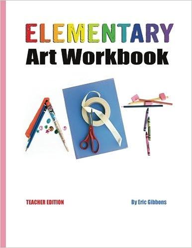 Workbook elementary art worksheets : Elementary Art Workbook - Teacher Edition: A Classroom Companion ...