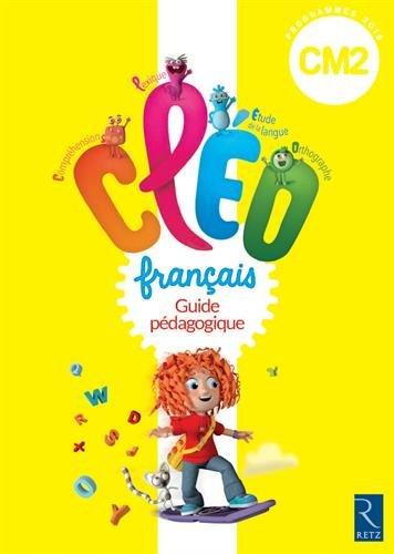 Télécharger C L E O Cm2 Guide Pédagogique Nouveau Programme