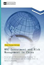 MNE Investment and Risk Management in China: Geographical Diversification Strategy to Evaluate Performance and Systematic Risk in Emerging Economy