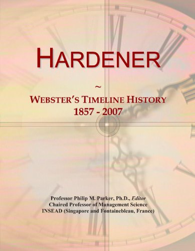 hardener-websters-timeline-history-1857-2007
