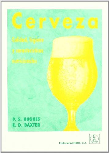 Descargar Libro Cerveza: Calidad, Higiene Y Características Nutricionales Ph. Hughes