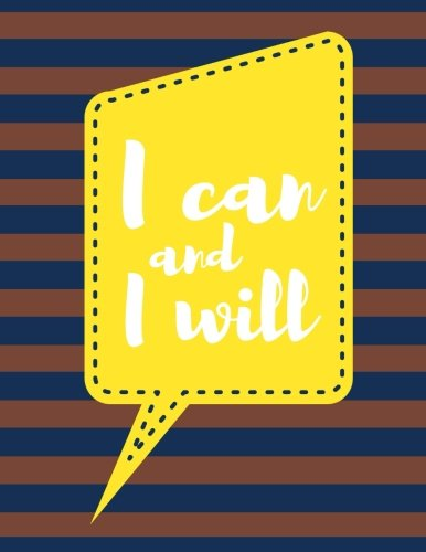 I Can and I Will: Brown Stripes, 100 Pages Ruled, Notebook, Journal, Diary (Large, 8.5 x 11) (Motivational Notebooks) pdf epub
