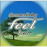 フィール・ベスト~the most relaxing~feel best