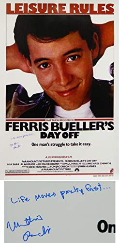 Matthew Broderick Signed Ferris Bueller's Day Off 27x40 Full Size Movie Poster w/Life Moves Pretty Fast