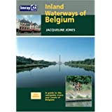 Inland Waterways of Belgium: A Guide to Navigable Rivers and Canals of Belgium