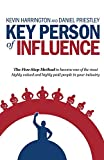 img - for Key Person of Influence: The Five-Step Method to Become One of the Most Highly Valued and Highly Paid People in Your Industry book / textbook / text book