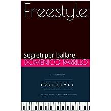 Freestyle: Segreti per ballare (Domo Vol. 1) (Italian Edition)