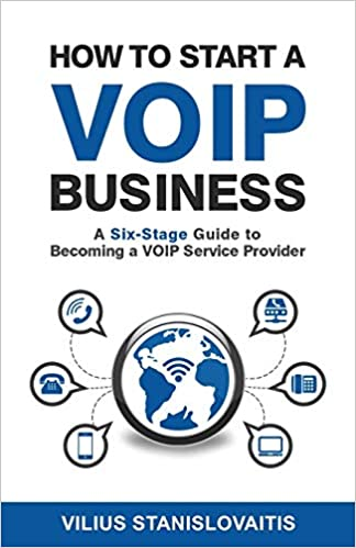 How to Start a VoIP Business: A Six-Stage Guide to Becoming