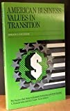 American Business Values in Transition, Gerald F. Cavanagh, 0130241334