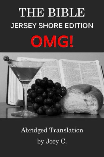 The Bible: The Jersey Shore OMG! Edition (Abridged - Short Snooki