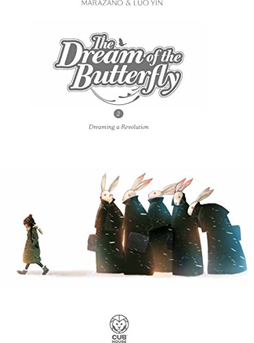 The Dream of the Butterfly Part 2: Dreaming a Revolution