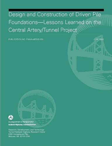 Design and Construction of Driven Pile Foundations: Lessons