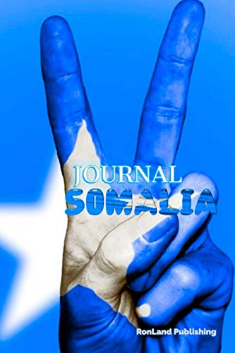 Journal: Somalia 100 page lined ruled notebook...