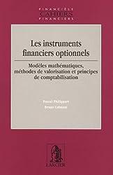 Les instruments financiers optionnels : Modèles mathématiques, méthodes de valorisation et principes de comptabilisation