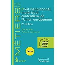 Droit Institutionnel, Matériel et Contentieux Union Européene 2e