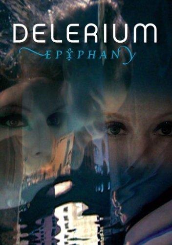 DVD : Delerium - Epiphany (DVD)