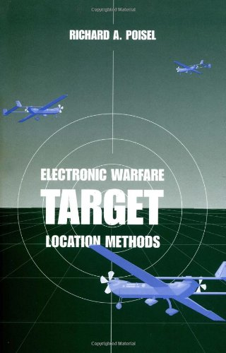 Electronic Warfare Target Location Methods (Artech House Electronic Warfare - Locations Shop Target