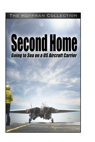 Second Home: Going to Sea on a U.S. Aircraft Carrier