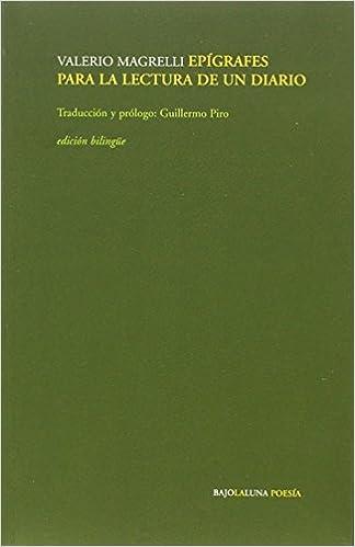 Amazon.com: Epígrafes para la lectura de un diario ...