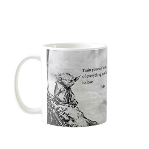 11OZ PREMIUM PORTABLE COFFEE MUGS FUNNY - TRAIN YOURSELF TO LET GO OF EVERYTHING YOU FEAR TO LOSE. -YODA - GIFT IDEAL FOR MEN, WOMEN, MOM, DAD, TEACHER, BROTHER OR SISTER #549