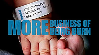 More From The Business of Being Born