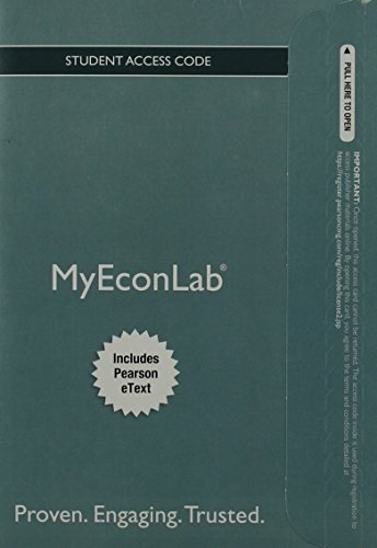 NEW MyEconLab with Pearson eText -- Access Card -- for Economics: Principles, Applications and Tools (MyEconLab (Access