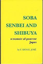 Soba, senbei, and Shibuya: A memoir of post-war Japan