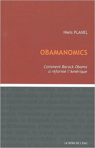 En ligne Obamanomics : Comment Barack Obama a réformé l'Amérique pdf epub