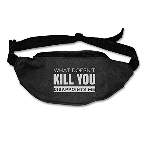 What Doesn't Kill You Disappoints Me Sport Waist Bag Fanny Pack For Run