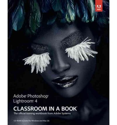 Download [ [ [ Adobe Photoshop Lightroom 4 Classroom in a Book: The Official Training Workbook from Adobe Systems [With CDROM][ ADOBE PHOTOSHOP LIGHTROOM 4 CLASSROOM IN A BOOK: THE OFFICIAL TRAINING WORKBOOK FROM ADOBE SYSTEMS [WITH CDROM] ] By Adobe Press ( Author )Apr-28-2012 Paperback pdf
