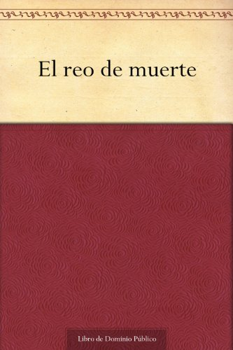 El reo de muerte (Spanish Edition)