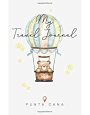 My Travel Journal Punta Cana: 6x9 Children Travel Notebook and Diary I Fill out and Draw I With prompts I Perfect Gift for your child for your holidays in Punta Cana (Dominican Republic)