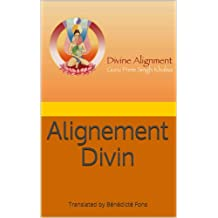 Alignement Divin (French Edition)