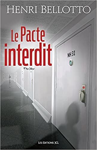 Henri Bellotto (2016) - Le Pacte interdit