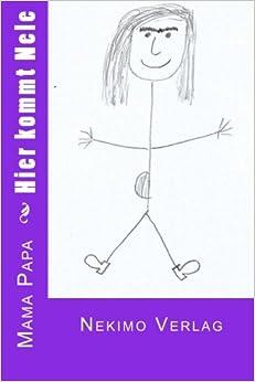 Book Hier kommt Nele: Volume 1 (Kinder-Bücher)