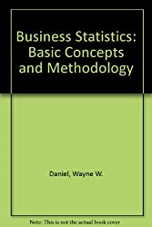 Business Statistics: Basic Concepts and Methodology