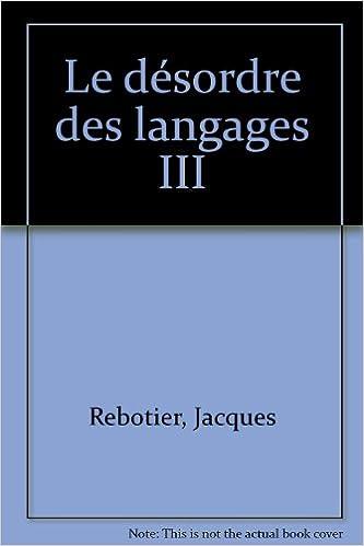 Téléchargement Le désordre des languages, tome III pdf, epub