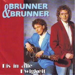 Brunner & Brunner - Brunner & Brunner - Bis In Alle Ewigkeit - Koch International - 146.070 - Zortam Music