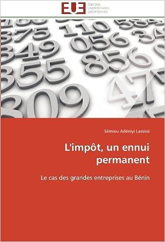 Lire un L'impôt, un ennui permanent: Le cas des grandes entreprises au Bénin pdf