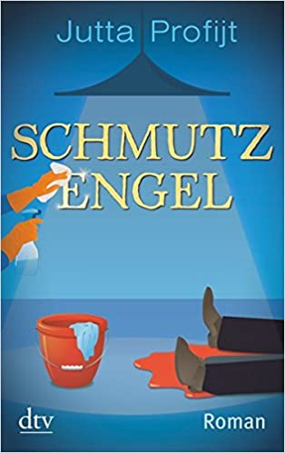 Schmutzengel (German Edition)