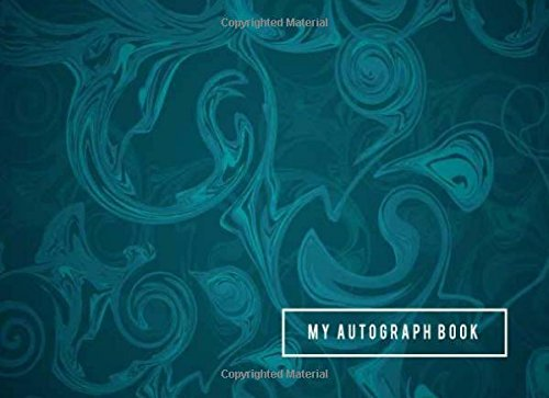 My Autograph Book: Blank Unlined Unruled Writing Notebook Cerebrity Autograph Book for Adult and Kids. Ideal for keepsake, Memory Book, Scrapbook. Autograph Guest Book (Volume 2)