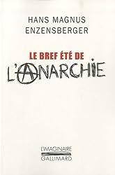 Le bref été de l'anarchie: La vie et la mort de Buenaventura Durruti